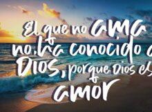 El que no ama no ha conocido a Dios, porque Dios es amor