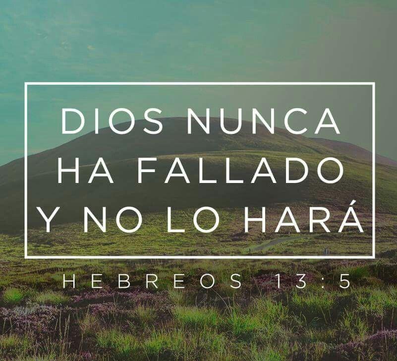 Dios nunca ha fallado