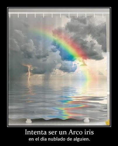Intenta ser un arco iris en un día nublado