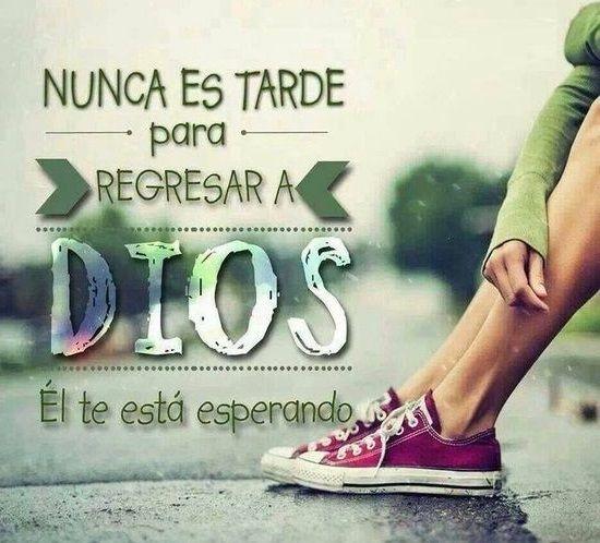Nunca es tarde para volver a Dios